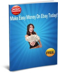 Make Easy Money On Ebay Today Cover
