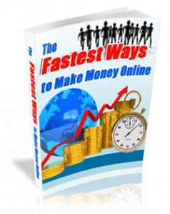 The-Fastest-Ways-To-Make-Money-Online-2